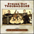 The Strung Out Troubadours